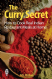 The Curry Secret by Kris Dhillon
